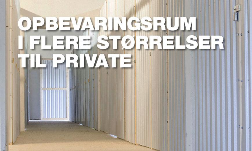 Opbevaringsrum i flere størrelser til private